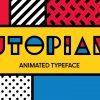 ポップアート調を楽しむ!!After Effects用タイポグラフィ系プラグイン「Utopian – Animated Typeface」!!